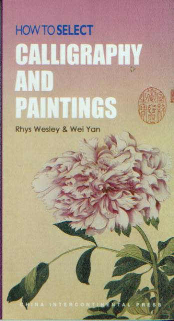 How To Select Calligraphy And Paintings Chinese Books