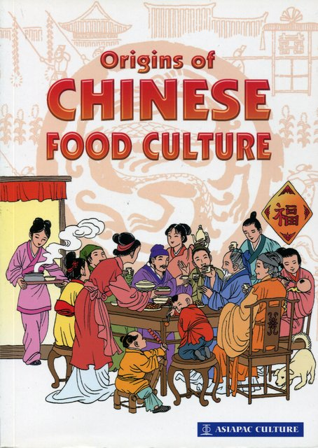 Origins of chinese food culture chinese books about for Asian cuisine books